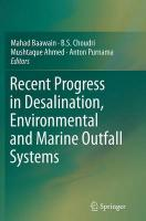 Recent Progress in Desalination, Environmental and Marine Outfall Systems Softcover reprint of the original 1st ed. 2015