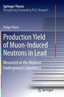 Production Yield of Muon-Induced Neutrons in Lead: Measured at the Modane Underground Laboratory Softcover reprint of the original 1st ed. 2015