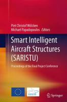 Smart Intelligent Aircraft Structures (SARISTU): Proceedings of the Final Project Conference Softcover reprint of the original 1st ed. 2015