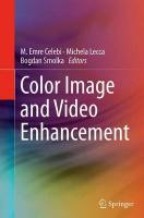 Color Image and Video Enhancement Softcover reprint of the original 1st ed. 2015