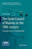Great Council of Malines in the 18th Century: An Aging Court in a Changing World? Softcover reprint of the original 1st ed. 2015