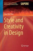 Style and Creativity in Design Softcover reprint of the original 1st ed. 2015