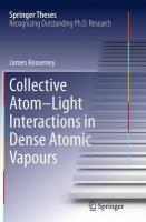 Collective Atom-Light Interactions in Dense Atomic Vapours 2014 ed.