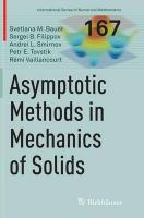 Asymptotic methods in mechanics of solids Softcover reprint of the original 1st ed. 2015