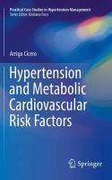 Hypertension and Metabolic Cardiovascular Risk Factors 2016 1st ed. 2016