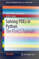 Solving PDEs in Python: The FEniCS Tutorial I 2016 1st ed. 2016