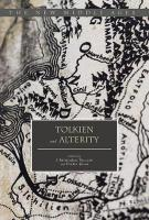 Tolkien and Alterity 2018 1st ed. 2017