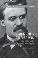 Nietzsche's Culture War: The Unity of the Untimely Meditations 2018 1st ed. 2018