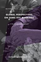 Global Perspectives on Same-Sex Marriage: A Neo-Institutional Approach 2018 1st ed. 2018