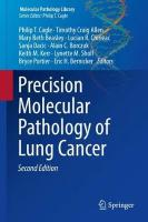 Precision Molecular Pathology of Lung Cancer 2nd ed. 2018