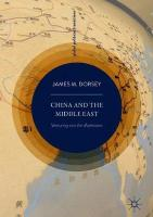 China and the Middle East: Venturing into the Maelstrom 1st ed. 2019