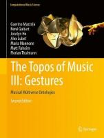 Topos of Music III: Gestures: Musical Multiverse Ontologies 2nd ed. 2017