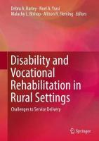 Disability and Vocational Rehabilitation in Rural Settings: Challenges to Service Delivery 1st ed. 2018
