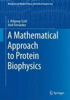 Mathematical Approach to Protein Biophysics 1st ed. 2017