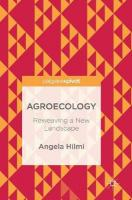 Agroecology: Reweaving a New Landscape 1st ed. 2018
