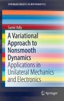 Variational Approach to Nonsmooth Dynamics: Applications in Unilateral Mechanics and Electronics 1st ed. 2017