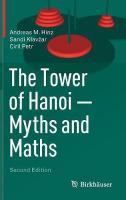 Tower of Hanoi - Myths and Maths 2nd ed. 2018