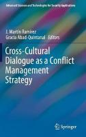 Cross-Cultural Dialogue as a Conflict Management Strategy 1st ed. 2018