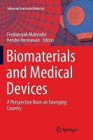 Biomaterials and Medical Devices: A Perspective from an Emerging Country Softcover reprint of the original 1st ed. 2016