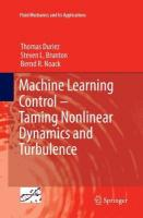 Machine Learning Control - Taming Nonlinear Dynamics and Turbulence Softcover reprint of the original 1st ed. 2017