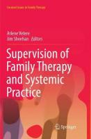 Supervision of Family Therapy and Systemic Practice Softcover reprint of the original 1st ed. 2017