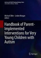 Handbook of Parent-Implemented Interventions for Very Young Children with   Autism 1st ed. 2018