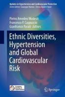 Ethnic Diversities, Hypertension and Global Cardiovascular Risk 1st ed. 2018