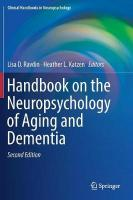 Handbook on the Neuropsychology of Aging and Dementia 2nd ed. 2019