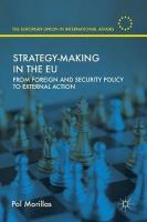 Strategy-Making in the EU: From Foreign and Security Policy to External Action 1st ed. 2019
