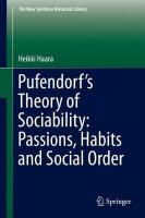 Pufendorf's Theory of Sociability: Passions, Habits and Social Order 1st ed. 2018