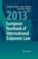 European Yearbook of International Economic Law 2013 2013 ed.