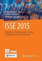 ISSE 2015: Highlights of the Information Security Solutions Europe 2015 Conference 2015 2015 ed.