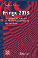 Fringe 2013: 7th International Workshop on Advanced Optical Imaging and Metrology Softcover reprint of the original 1st ed. 2014