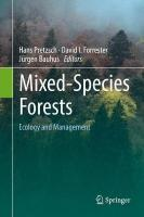 Mixed-Species Forests: Ecology and Management 2017 1st ed. 2017