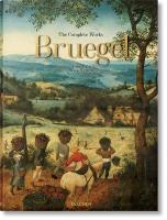 Pieter Bruegel. The Complete Works: The Complete Works