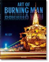 NK Guy. Art of Burning Man: Art of Burning Man