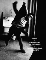 PROVOKE: Between PROTEST and PERFORMANCE  -  Photography in Japan 1960 / 1975