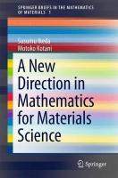 New Direction in Mathematics for Materials Science 2015 2015 ed.