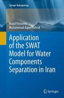 Application of the SWAT Model for Water Components Separation in Iran Softcover reprint of the original 1st ed. 2015