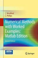 Numerical Methods with Worked Examples: Matlab Edition: MATLAB Edition 2nd ed. 2012
