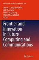Frontier and Innovation in Future Computing and Communications Softcover Reprint of the Origi ed.