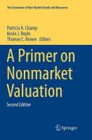 Primer on Nonmarket Valuation Softcover reprint of the original 2nd ed. 2017