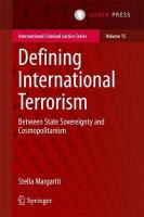 Defining International Terrorism: Between State Sovereignty and Cosmopolitanism 2017 1st ed. 2017