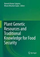 Plant Genetic Resources and Traditional Knowledge for Food Security 2015 1st ed. 2015