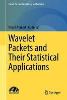 Wavelet Packets and Their Statistical Applications 1st ed. 2018