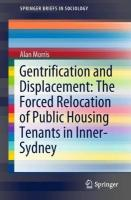 Gentrification and Displacement: The Forced Relocation of Public Housing   Tenants in Inner-Sydney 1st ed. 2019