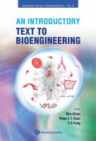 Introductory Text To Bioengineering, An 2nd Revised edition