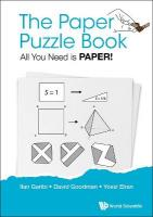 Paper Puzzle Book, The: All You Need Is Paper!