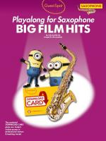 Guest Spot: Big Film Hits Playalong For Alto Saxophone (Book/Audio Download)