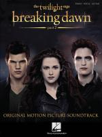 Twilight: Breaking Dawn - Part 2 (Piano/Vocal/Guitar)